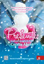 O Presente - Cecelia Ahern