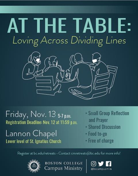 """Blue green background with the outline of several people eating around a table in white. Above in large letters: """"At the Table: Loving Across Dividing Lines"""" followed by additional text: """"Friday, November 13 5pm to 7pm, Lannon Chapel"""