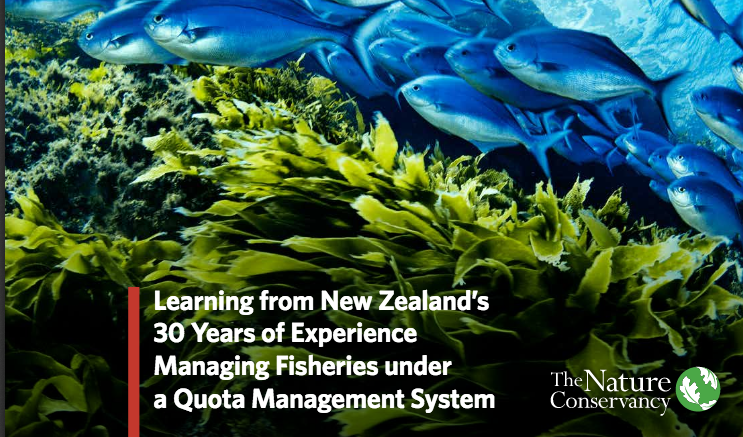 Learning from New Zealand's 30 Years of Experience Managing Fisheries under a Quota Management System