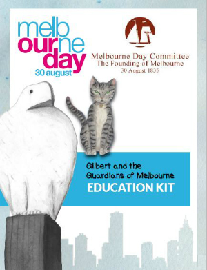 Learn more: Gilbert and the Guardians of Melbourne education kit