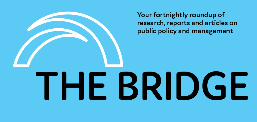 """Logo of The Bridge """"Your fortnightly roundup of research, reports and articles on public policy and management"""""""