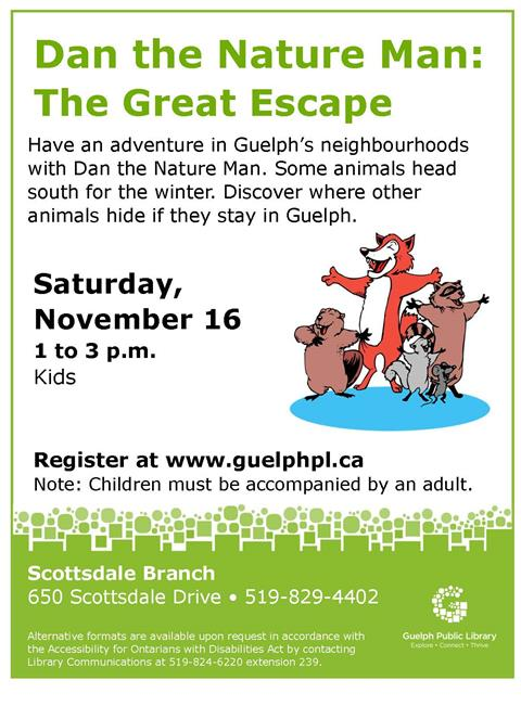 Register for our Dan the Nature Man event on Saturday November 16 from 1 to 3 p.m. in our Scottsdale Branch. Note: Children must be accompanied by an Adult.