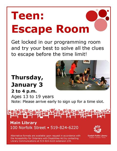 This is the poster for Teen: Escape Room. Thursday January 3 at the Main Library from 2 to 4 p.m.