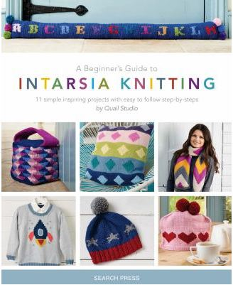 """This is the cover image for """"A beginners guide to Intarsia knitting."""" It shows images of a door draft stopper, bag, pillow, scarf, sweater hat and tea cosy all embellished with multicolour shapes or letters."""