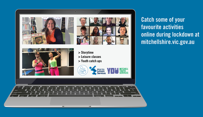 Catch some of your favourite activities online during lockdown at mitchellshire.vic.gov.au
