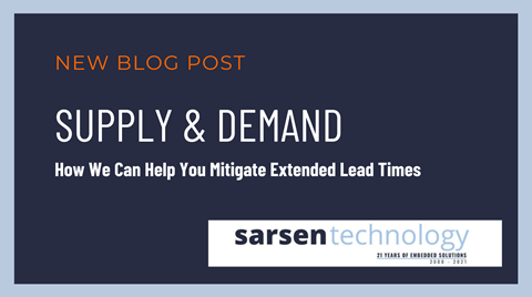SUPPLY & DEMAND How We Can Help You Mitigate Extended Lead Times
