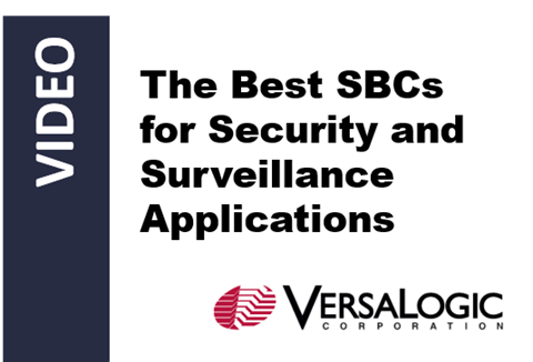 The Best SBCs for Security and Surveillance