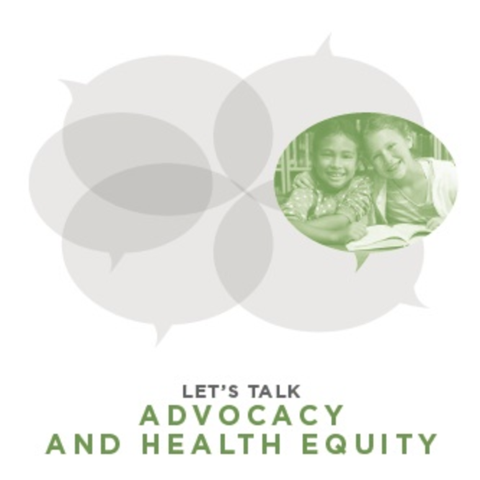 """Chat bubbles and the words """"Let's talk advocacy and health equity"""""""