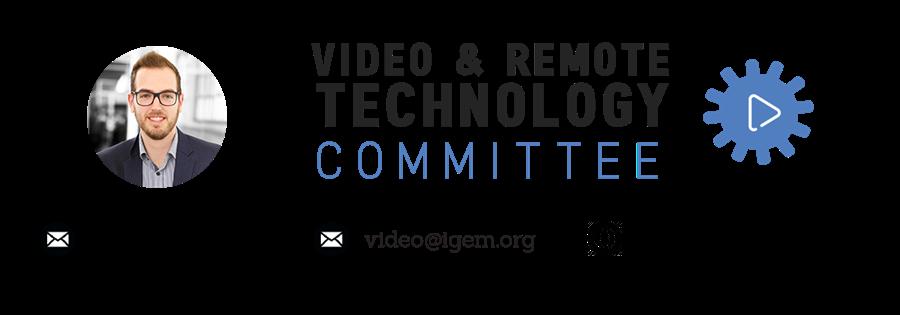Video & Remote Technology Committee, nemanja@igem.org, video@igem.org, bit.ly/iGEMVideo