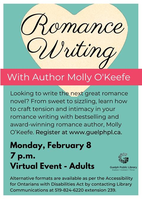Looking to write the next great romance novel? From sweet to sizzling, learn how to craft tension and intimacy in your romance writing with bestselling and award-winning romance author Molly O'Keefe. Registration is required for this virtual event on Monday February 8 at 7 p.m.