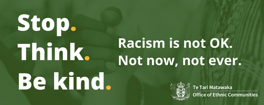 Stop. Think. Be Kind. Racisim is not OK. Not now, not ever.