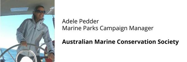 Adele Pedder (AMCS Marine Parks Campaing Manager)