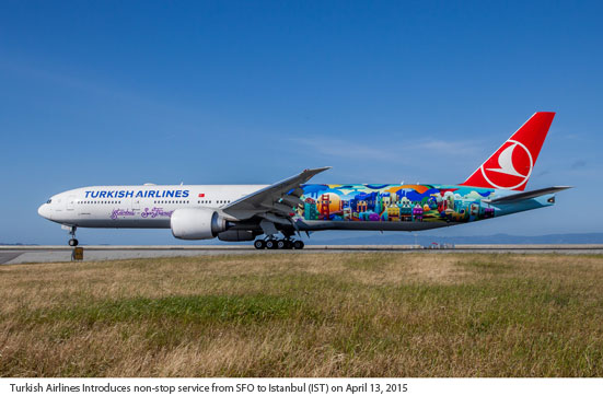Turkish Airlines introduces non-stop service from SFO to Istanbul (IST) on April 13, 2015