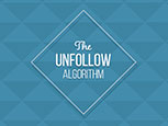 The Unfollow Algorithm: Why you're losing social media followers