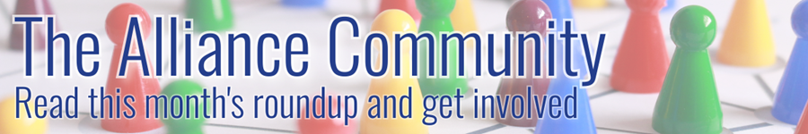The Alliance Community: read this month's roundup and get involved