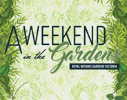 AWEEKEND in the Gardens