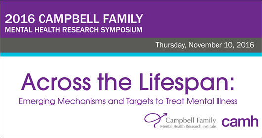 2016 Campbell Family Mental Health Research Symposium