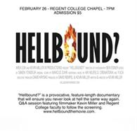 Screening of Hellbound, the movie