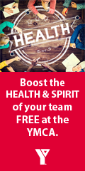 Ad: YMCA - Boost the health and spirit of your team free at the YMCA