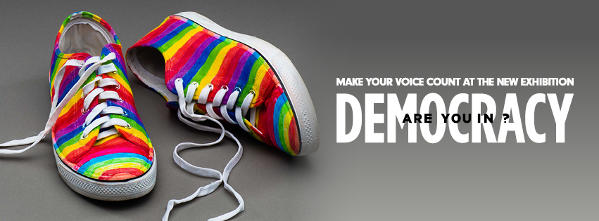 Democracy. Are you in?