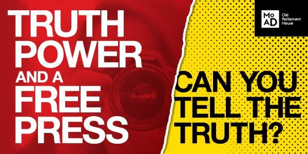 Truth, Power and a Free Press