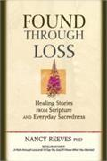 Found Through Loss by Nancy Reeves