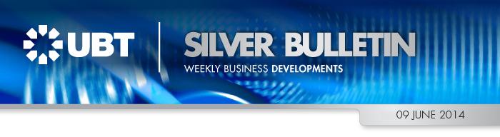 UBT Silver Bulletin 9 June 2014