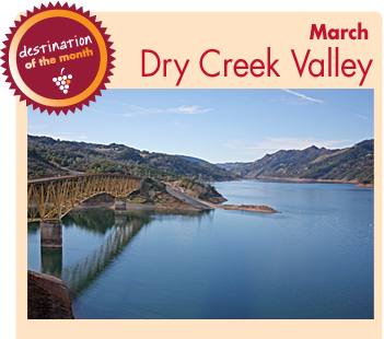Destination of the Month - Dry Creek Valley