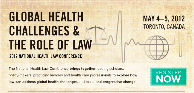 Global Health Challenges & the Role of Law 2012 National Health Law Conference
