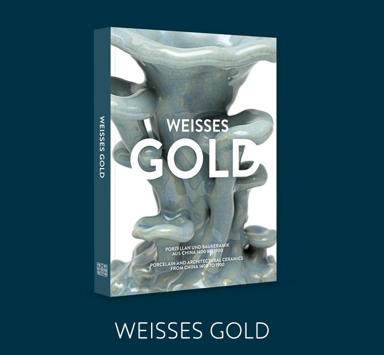 """Museum für Ostasiatische Kunst Köln: Katalog zur Ausstellung """"Weißes Gold – Porzellan aus China"""""""