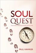 Soul Quest: A Spiritual Odyssey through 40 Days and 40 Nights of Mountain Solitude