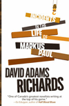 David Adams Richards - Incidents In The Lie Of Marcus Paul