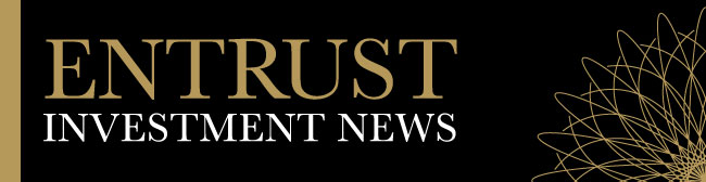 Entrust Investment News