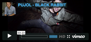 "PUJOL ""Black Rabbit"" Video"