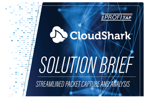 ProfiShark/CloudShark Solution Brief