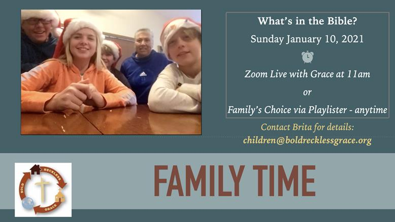 Family Time Sunday Jan. 10, 2021 at 11am