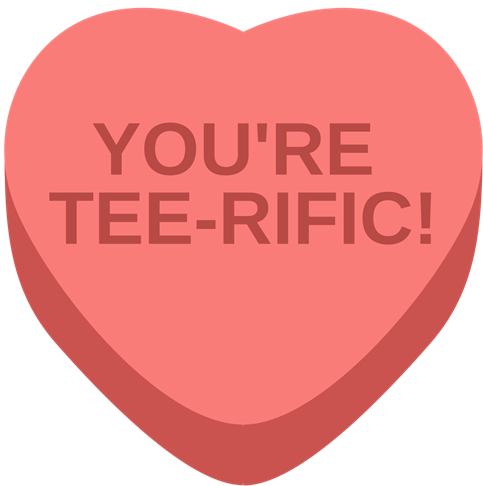 You're Tee-rific!