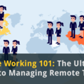 The Manager's Ultimate Guide to Remote Working