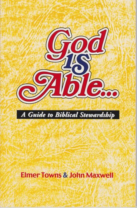 God Is Able: A Guide to Biblical Stewardship