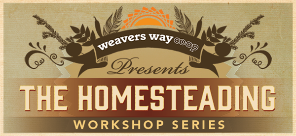The Homesteading Workshop Series