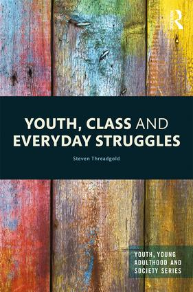 Youth, Class and Everyday Struggles