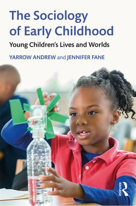 The Sociology of Early Childhood: Young Children's Lives and Worlds