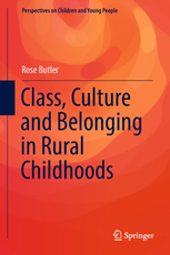 Class, Culture and belonging in Rural Childhoods