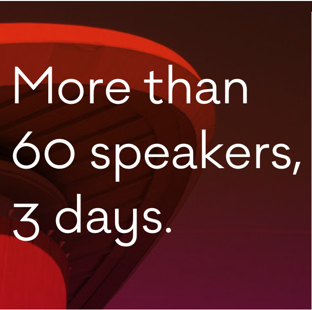 More than 60 speakers, 3 days