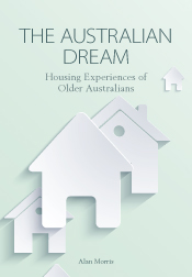 The Australian Dream Housing Experiences of Older Australians