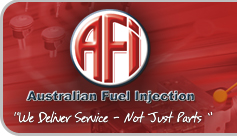 "Australian Fuel Injection - ""We Deliver Service - Not Just Parts"""