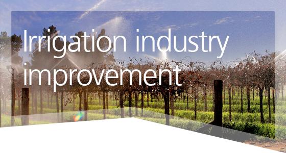 Irrigation industry imporvement