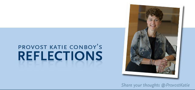 Provost Katie Conboy's Reflections