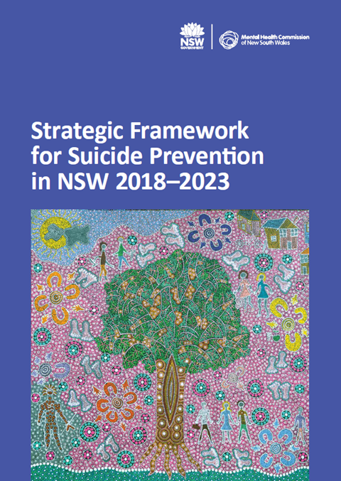 Strategic Framework for Suicide Prevention in NSW 2018-2023 cover image