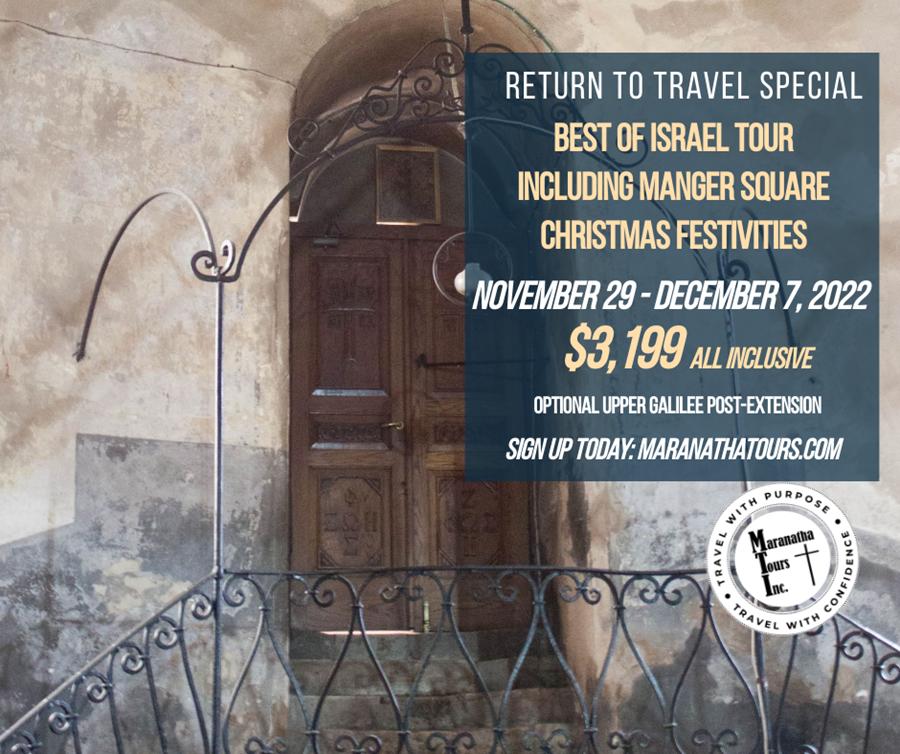 Best of Israel Tour December 2022 Including Bethlehem Christmas Festivities